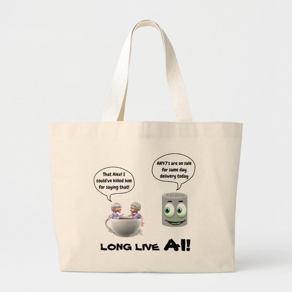 Tote Bag Long Live AI