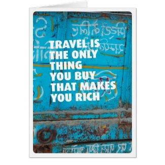 Travel vacation makes rich card