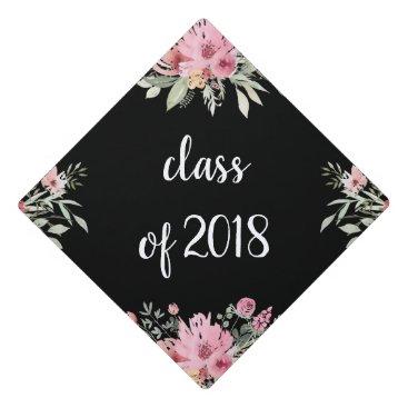 Trendy Floral on Black | Class of 2018 Graduation Cap Topper