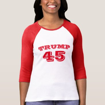 """Trump 45"" President Donald J. Trump T-Shirt"