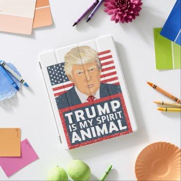 Trump is My Spirit Animal Funny iPad Smart Cover