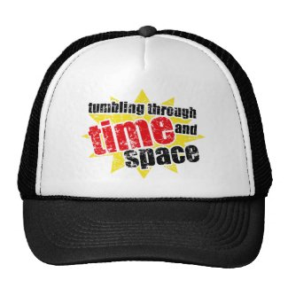 Tumbling Through Time and Space hat