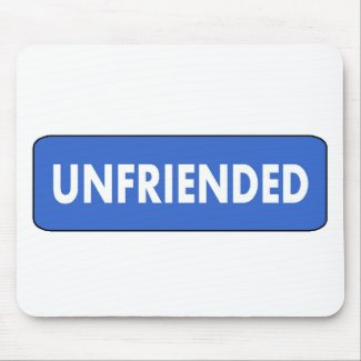 Unfriended Mouse Pad