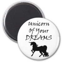 Unicorn Of Your Dreams (Black) Magnet