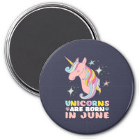 Unicorns Are Born In June Cute Birthday Girl Magnet