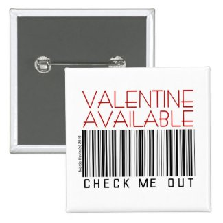 Valentine's Day Button/Pin (1) - Check Me Out