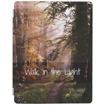 Walk in the Light Bible Verse iPad Smart Cover