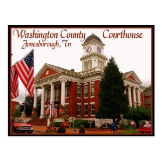 Washington County Courthouse - Jonesborough, TN Postcard