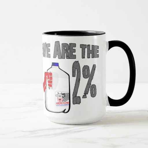 We Are The 2% Milk! Funny Occupy Wall Street Spoof Mug
