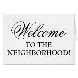 Welcome To The Neighborhood Gifts on Zazzle