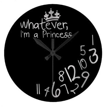 Whatever, I'm a Princess Large Clock