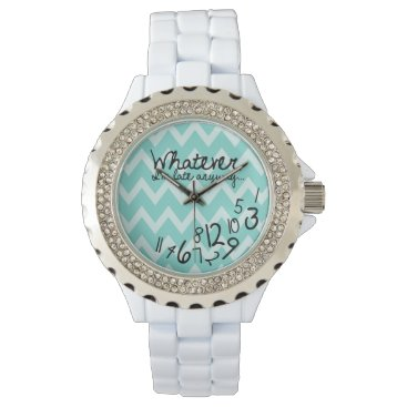 Whatever, I'm late anyways - Teal Chevron Wrist Watch