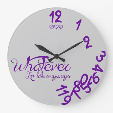 Whatever I'm Late Anyways Wall Clock - purple