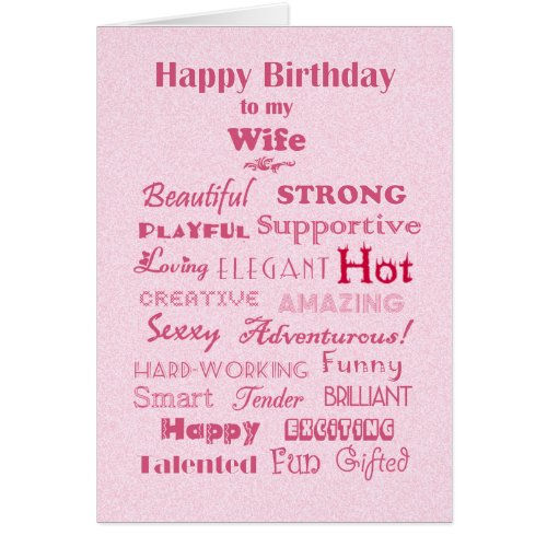 Wife Happy Birthday Words of Praise Greeting Cards