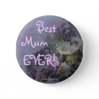 wildflower, Best Mum EVER! heart button