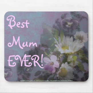 wildflower, Best Mum EVER! heart mousepad