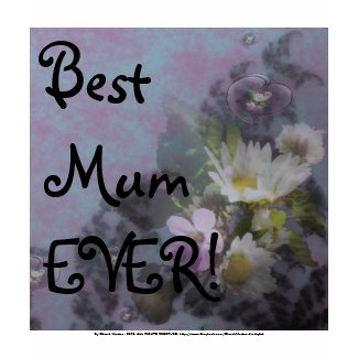 wildflower, Best Mum EVER! heart shirt