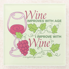 Wine Improves With Age Glass Coaster