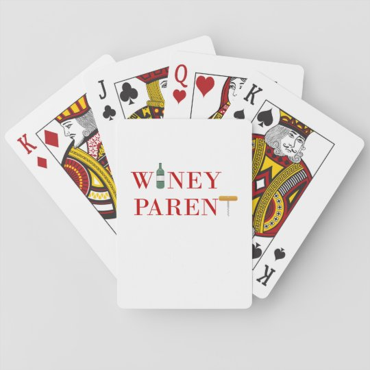 Winey Parent Playing Cardscom