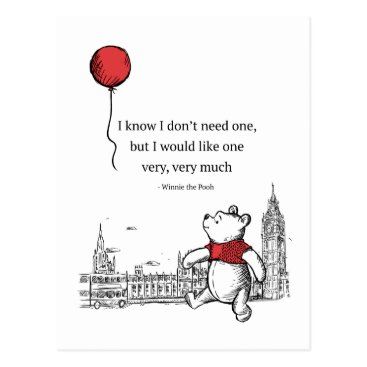 Winnie the Pooh   I Know I Don't Need One Quote Postcard