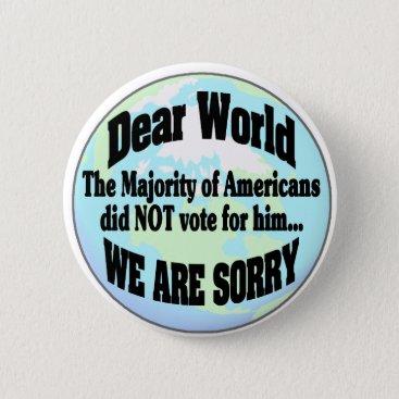 world sorry2 pinback button
