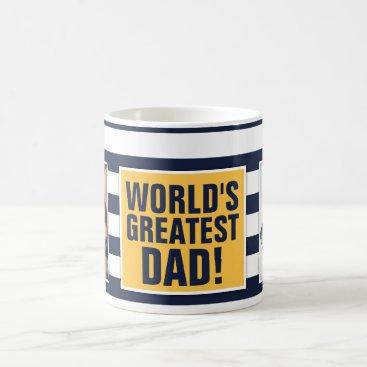 World's Greatest Dad - Father's Day Coffee Mug
