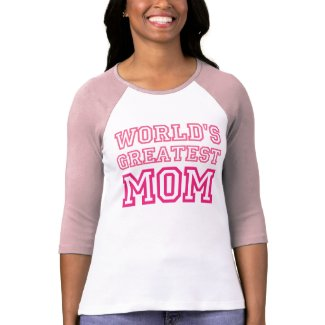 World's Greatest Mom pink and white t-shirt