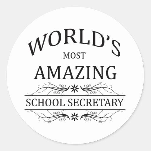 World's Most Amazing School Secretary Classic Round