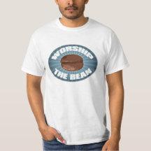Worship the Bean T-Shirt