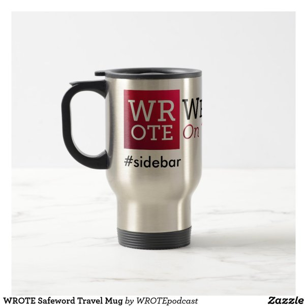 WROTE Safeword Travel Mug