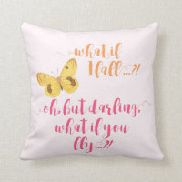Yellow Butterfly - What if I fall? Inspirational Throw Pillow