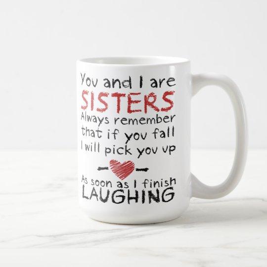 You And I Are Sisters Coffee Mug Zazzle Com