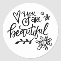 You Are Beautiful, Hand Lettering, Round Stickers | Zazzle.com