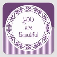 You are Beautiful Purple Stickers | Zazzle