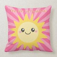 You are my Sunshine cute sun Pillows