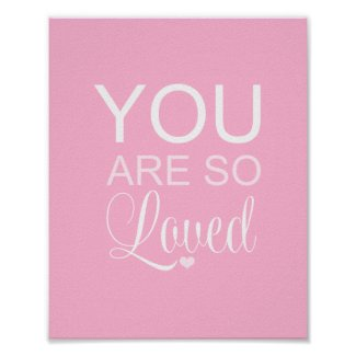 You Are So Loved Pink Nursery Art Decor Print