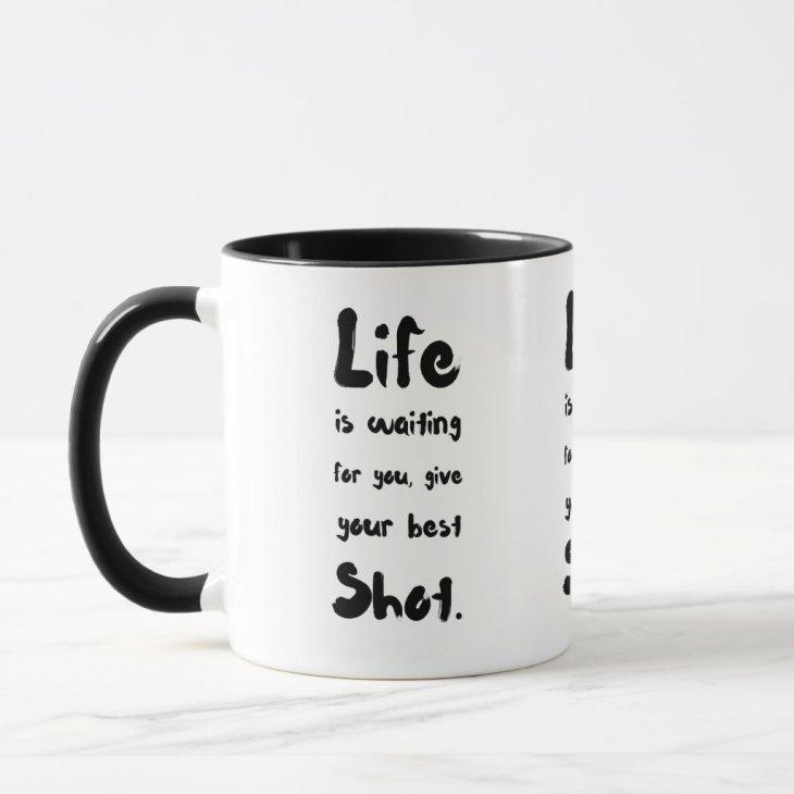 """""""Your Best Shot"""" - Mug"""