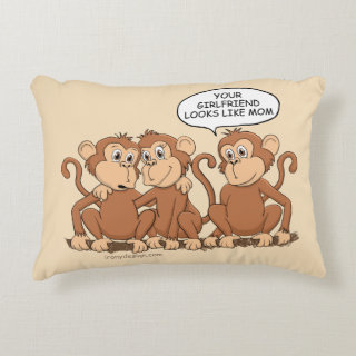 Your Girlfriend Looks Like Mom Funny Monkey Accent Pillow