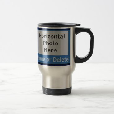 Your PHOTOS, TEXT, COLORS Personalized Travel Mugs