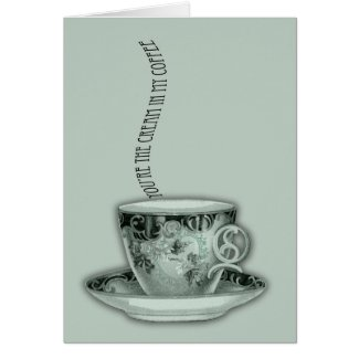 You're the Cream in My Coffee Valentine Greeting Card