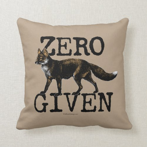 Zero (Fox) Given Throw Pillow