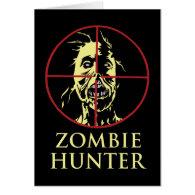 Zombie Hunter Greeting Card