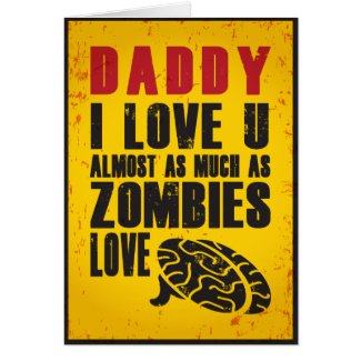 Zombie Love Father's Day Card