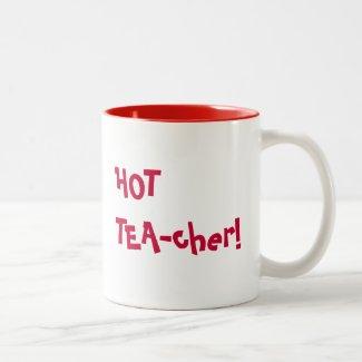 Heißer Lehrer - lustiges Wortspiel des HEISSEN Tassen