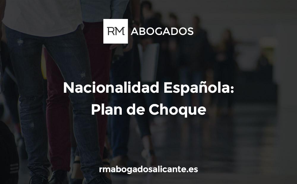 nacionalidad española plan de choque