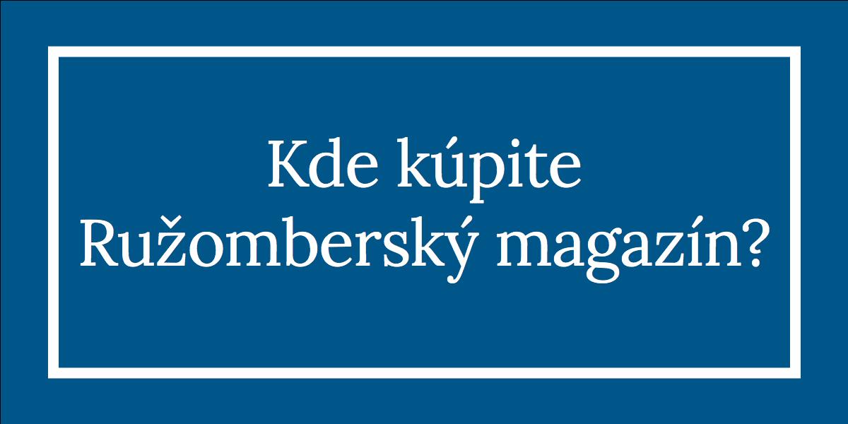 kde si kupite ruzombersky magazin