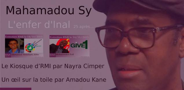 Regards d'Ailleurs reçoit Mahamadou Sy, auteur de l'enfer d'Inal
