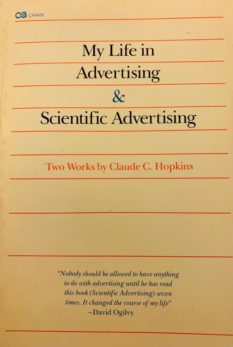 Scientific Advertising Methods by Claude Hopkins. R. Michael Brown Marketing Consulting