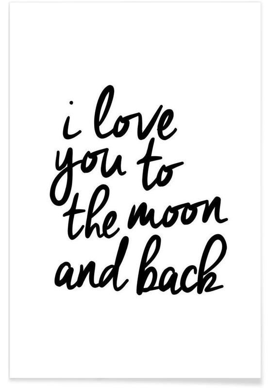 I Love You to the Moon and Back als Premium poster  JUNIQE