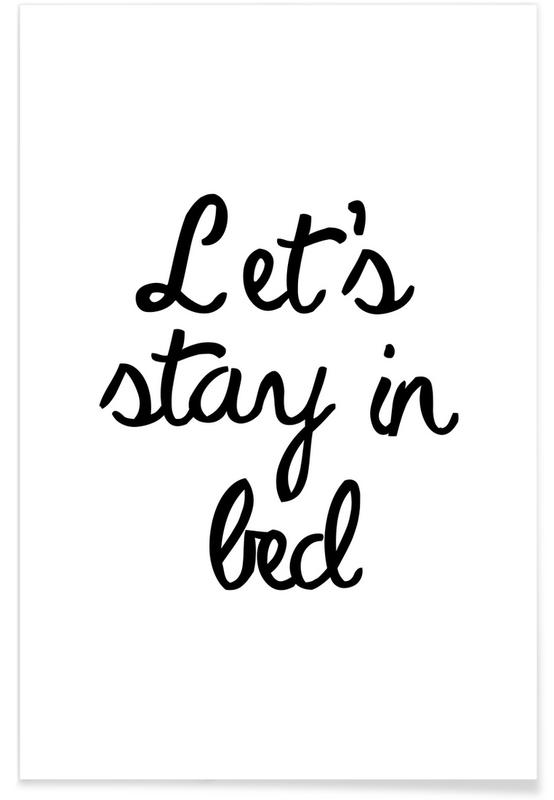 Lets Stay In Bed als Premium poster door JUNIQE  JUNIQE